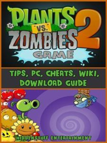 plants-vs-zombies-2-game-tips-pc-cheats-wiki