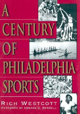 century-of-philadelphia-sports-a