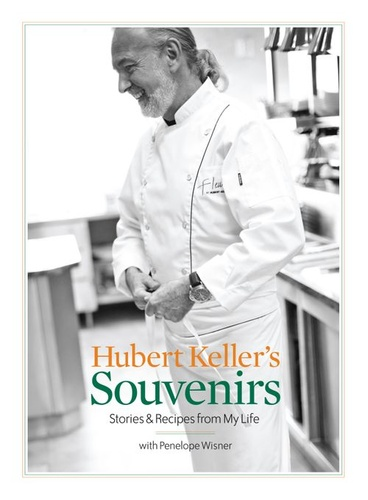 hubert-keller-souvenirs-stories-recipes