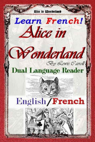 learn-french-alice-in-wonderland-dual
