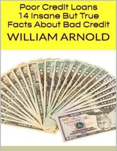 poor-credit-loans-14-insane-but-true-facts