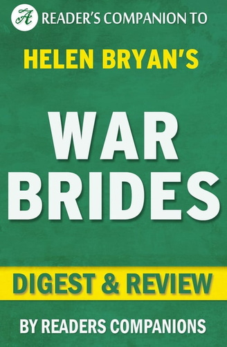 war-brides-by-helen-bryan-digest-review