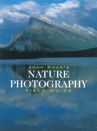 john-shaw-nature-photography-field-guide