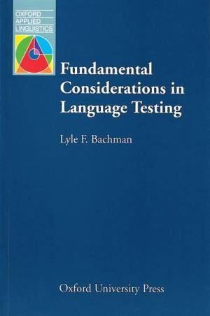 fundamental-considerations-in-language-testing