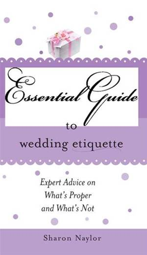 essential-guide-to-wedding-etiquette-the