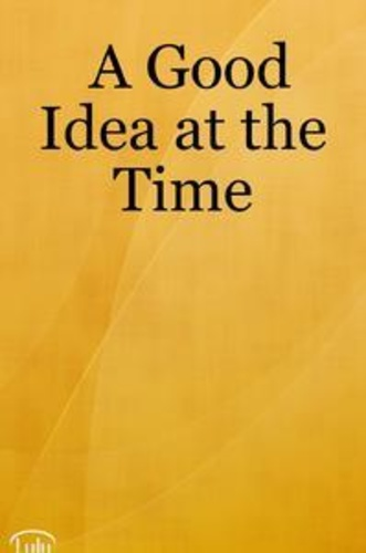 good-idea-at-the-time-a