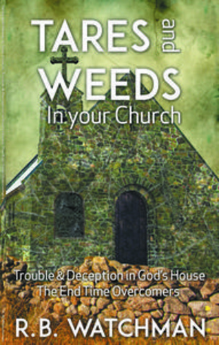 tares-weeds-in-your-church-trouble