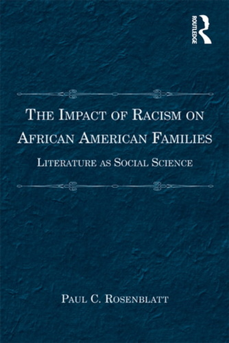 impact-of-racism-on-african-american-families-the