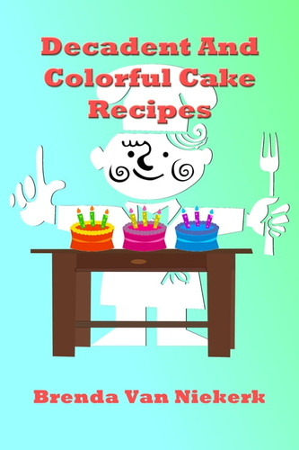 decadent-colorful-cake-recipes