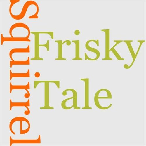 tale-of-frisky-squirrel-the