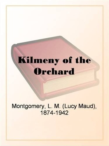 kilmeny-of-the-orchard