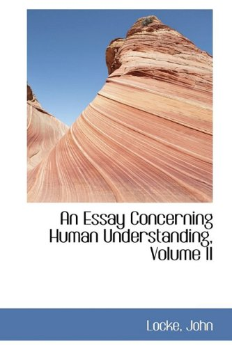 significance of essay concerning human understanding