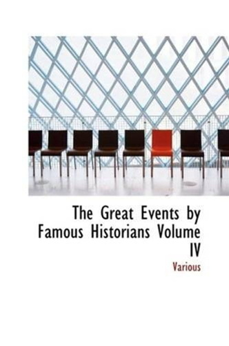 great-events-by-famous-historians-volume-4-the