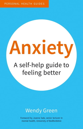 anxiety-a-self-help-guide-to-feeling-better