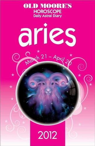 old-moore-horoscope-2012-aries