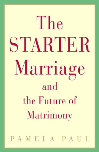starter-marriage-the-future-of-matrimony-the