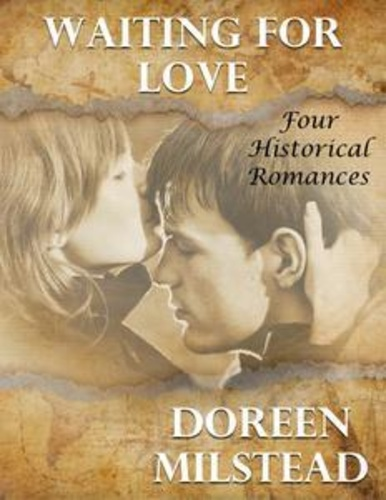 waiting-for-love-four-historical-romances