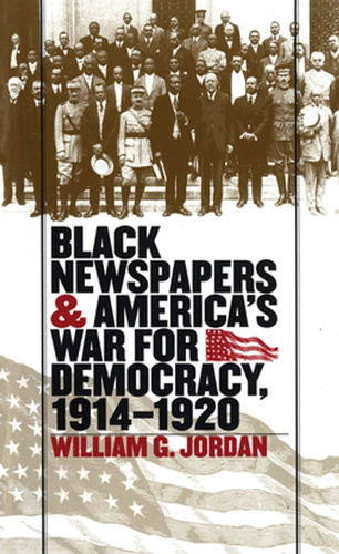 black newspapers and america's war for