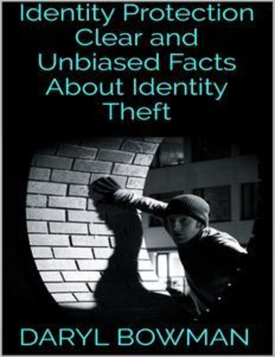 identity-protection-clear-unbiased-facts