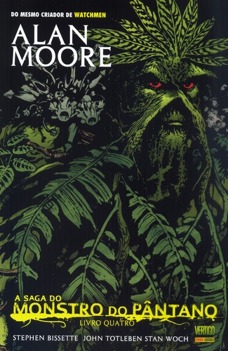 A Saga do Monstro do Pântano Livro 4 - Alan Moore