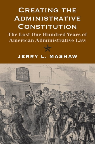 creating-the-administrative-constitution-the