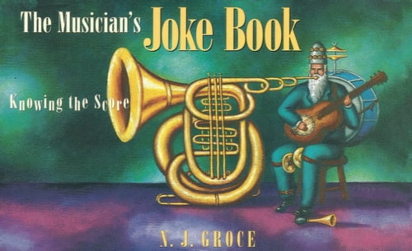 musician's joke book: knowing the score, the