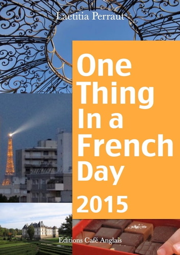 one-thing-in-a-french-day-2015