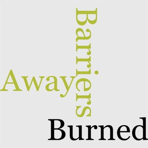 barriers-burned-away
