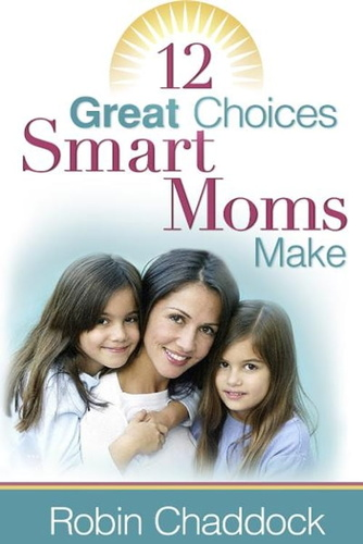 12-great-choices-smart-moms-make