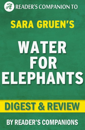 water-for-elephants-by-sara-gruen-digest