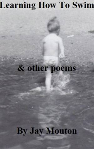 learning how to swim & other poems