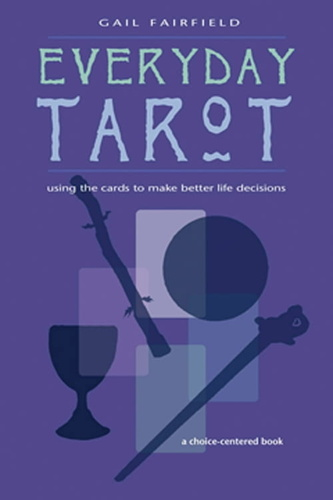 every-day-tarot-a-choice-centered-book