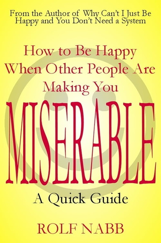how-to-be-happy-when-people-are-making-you