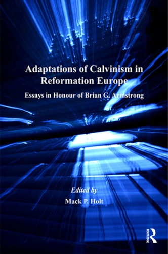 adaptations-of-calvinism-in-reformation-europe