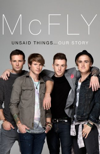 MCFLY - UNSAID THINGS - OUR STORY