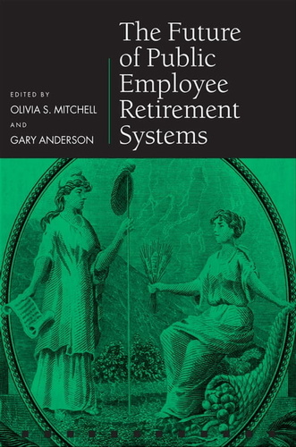 future-of-public-employee-retirement-systems-the