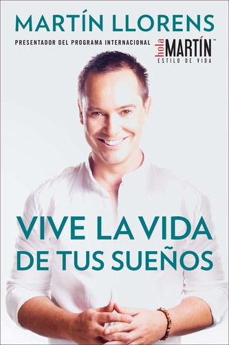 vive-la-vida-de-tus-suenos-live-the-life-of