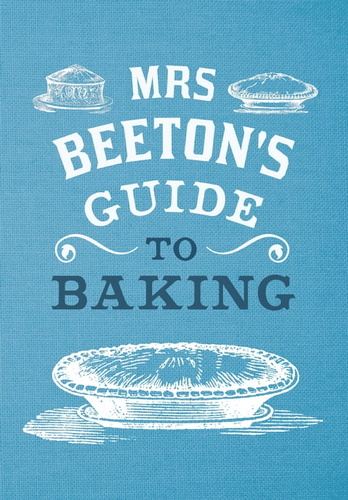 mrs-beeton-guide-to-baking