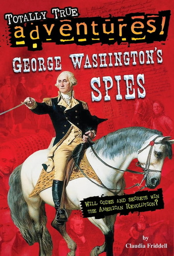 george-washington-spies-totally-true