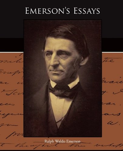 ralph waldo emerson the over-soul essay The power of powerpoint - thepoppcom the over-soul  the over-soul is an acclaimed essay by ralph waldo emerson, first published in 1841.