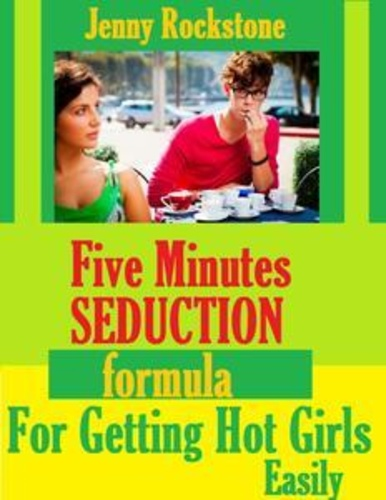 five-minutes-seduction-formula-for-getting-girls