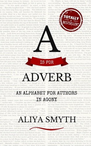 is-for-adverb-an-alphabet-for-authors-in-agony-a
