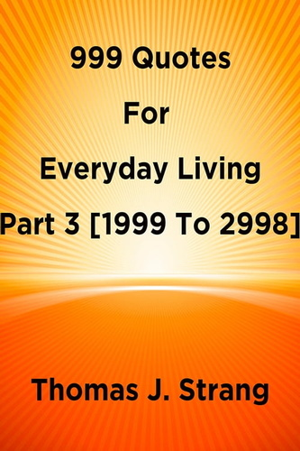 999-quotes-for-everyday-living-part-3-1999-to