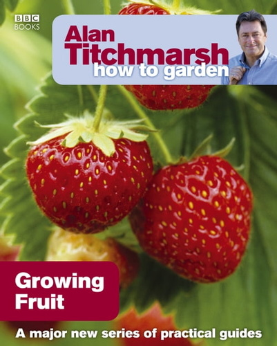 alan-titchmarsh-how-to-garden-growing-fruit