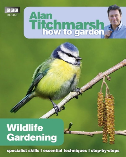 alan-titchmarsh-how-to-garden-wildlife-gardening