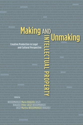 making-unmaking-intellectual-property
