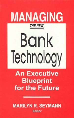 managing-the-new-bank-technology