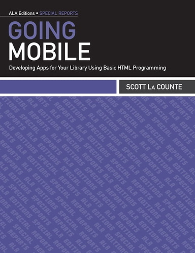 going-mobile-developing-apps-for-your-library