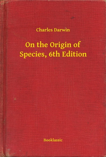 on-the-origin-of-species-6th-edition