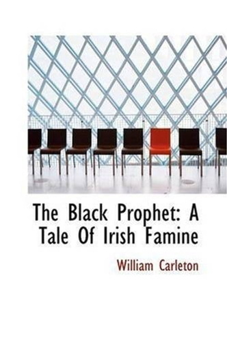 black-prophet-a-tale-of-irish-famine-the